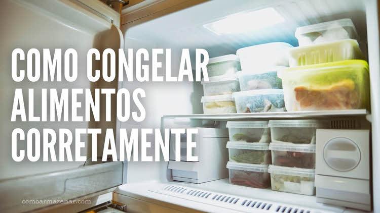 Como congelar alimentos corretamente